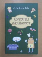 Anticariat: Mihaela Bilic - Rontaieli nevinovate