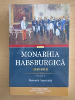 Monarhia Habsburgica, volumul 2. Popoarele Imperiului