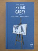 Peter Carey - Furtul. O poveste de iubire