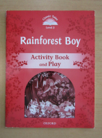 Anticariat: Rainforest Boy. Activity book and play