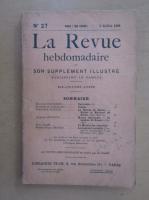 Anticariat: Revista La Revue hebdomadaire, nr. 27, iulie 1909