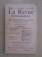Revista La Revue hebdomadaire, nr. 42, octombrie 1910