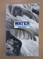Anticariat: Robin Clarke - Water