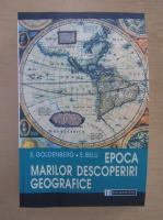 S. Goldenberg - Epoca marilor decoperiri geografice