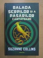 Suzanne Collins - Balada serpilor si a pasarilor cantatoare