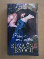 Suzanne Enoch - Pasiunea unui scotian