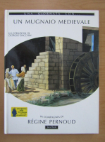 Anticariat: Una giornata con un mugnaio medievale