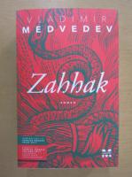 V. Medvedev - Zahhak