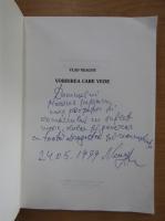 Anticariat: Vlad Neagoe - Vorbirea care vede (cu autograful autorului)