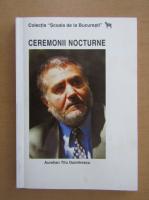 Anticariat: Aurelian Titu Dumitrescu - Ceremonii nocturne