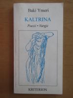 Baki Ymeri - Kaltrina (editie bilingva)