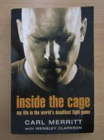 Carl Merritt - Inside the Cage