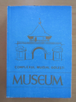 Complexul Muzeal Golesti. Studii si comunicari de istorie si etnografie, 1978