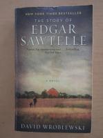Anticariat: David Wroblewski - The story of Edgar Sawtelle
