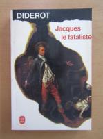 Denis Diderot - Jacques le fataliste