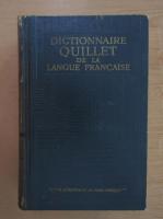 Dictionnaire Quillet de la langue francaise (volumul 1, A-D)