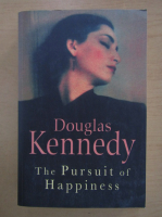 Anticariat: Douglas Kennedy - The Pursuit of Happiness