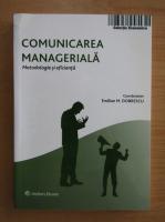 Anticariat: Emilian M. Dobrescu - Comunicarea manageriala