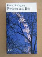 Ernest Hemingway - Paris est une fete