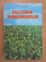 Florea Gruia - Cultura porumbului