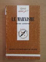 Anticariat: Henri Lefebvre - Le marxisme
