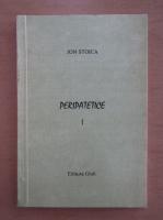 Anticariat: Ion Stoica - Peripatetice (volumul 1)