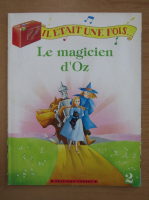 Anticariat: Le magicien d'Oz
