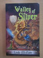 Linda McNabb - Valley of Silver (volumul 2)