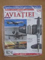 Anticariat: Lumea aviatiei, nr. 129
