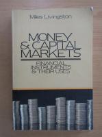 Miles Livingston - Money and Capital Markets