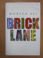Anticariat: Monica Ali - Brick Lane