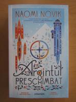 Anticariat: Naomi Novik - Argintul preschimbat