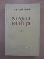 Nicolae Dunareanu - Nuvele si schite