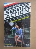 Anticariat: Paul Vence - Corrida pour un espion