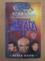 Anticariat: Peter David - Star Trek. Triangle, volumul 2. Imzadi
