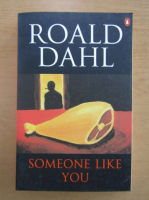 Anticariat: Roald Dahl - Someone like you