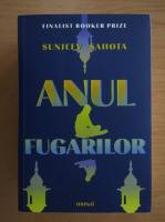 Anticariat: Sunjeev Sahota - Anul fugarilor