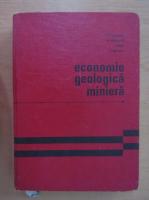 Anticariat: T. P. Ghitulescu - Economie geologica miniera