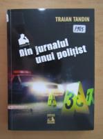 Anticariat: Traian Tandin - Din jurnalul unui politist