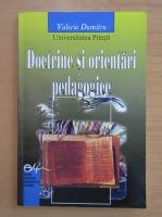 Anticariat: Valeriu Dumitru - Doctrine si orientari pedagogice