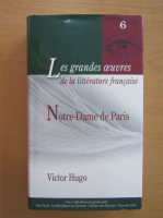 Anticariat: Victor Hugo - Notre Dame de Paris (volumul 6)