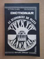 Anticariat: Victoria Olariu - Dictionar al economiei de piata