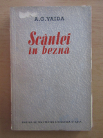 Anticariat: A. G. Vaida - Scantei in bezna