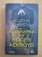 Anticariat: Agatha Christie - Asasinarea lui Roger Ackroyd