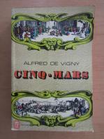Anticariat: Alfred de Vigny - Cinq-Mars