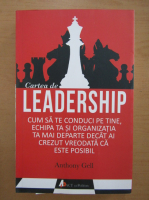 Anticariat: Anthony Gell - Cartea de leadership