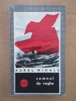 Anticariat: Aurel Mihale - Somnul de veghe