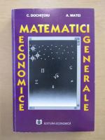 Anticariat: Constantin Dochitoiu - Matematici economice generale