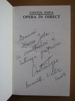 Anticariat: Costin Popa - Opera in direct (cu autograful autorului)