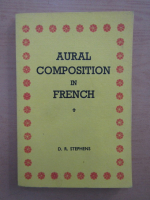 Anticariat: D. R. Stephens - Aural composition in french